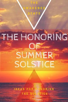 the honoring of summer solstice