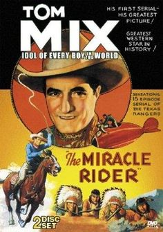 The Miracle Rider 1935
