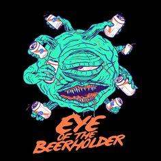 Eye Of The Beerholder - NeatoShop