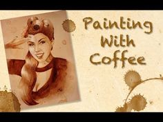 DIY: Painting with Coffee. This is an amazing art tutorial!