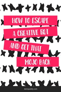 It's no secret that every now and then I fall into a massive creative rut, both with my blogging and my artsy pursuits. Sometimes life just gets in the way - but I have a trick or two to get over this.    Save this post for later or click through to read more.