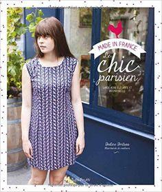 Amazon.fr - Le chic parisien : Garde-robe élégante et intemporelle - Doline Dritsas, Victor Pattyn - Livres