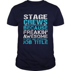 STAGE CREWS T-Shirts, Hoodies. Check Price Now ==► https://www.sunfrog.com/LifeStyle/STAGE-CREWS-Navy-Blue-Guys.html?id=41382
