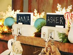 Stocking Hangers With a Twist -chalkboard spray paint and simple hooks to create personalized pieces that instantly spruce up the holiday mantel.