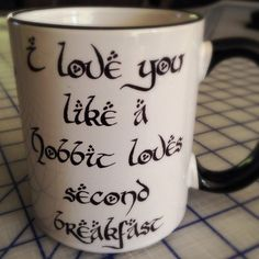 I love you like a hobbit loves second breakfast coffee mug Lord of the Rings Nerd Love, My Love, I Love You Funny, Coffee Cups, Tea Cups, Coffee Beans, Just In Case, Just For You, Second Breakfast