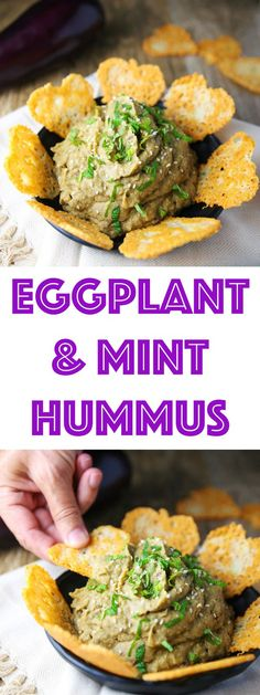 This Eggplant and Mint Hummus is easy to make and so full of flavor. Serve it with homemade Parmesan Chips for a unique and delicious appetizer that everyone will love!
