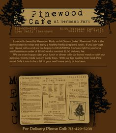 Pinewood Cafe -- cute place tucked away in Hermann Park. Take a scroll in the park and grab a delicious sandwich!