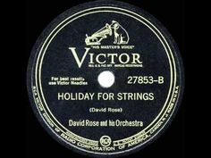 1944 HITS ARCHIVE: Holiday For Strings - David Rose (instrumental) (reco...