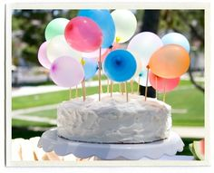Balloon Cake: Attach tiny balloons (like water balloons) to the tops of skewers and insert into cake. Birthday Balloons, 1st Birthday Parties, Happy Birthday, Birthday Cakes, Kid Parties, Birthday Celebration, Balloon Cake, Balloon Party, Diy Cake Topper