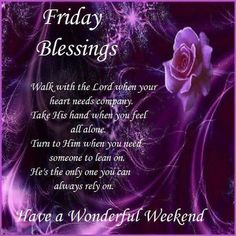 Read More About Friday Blessings. Have a Wonderful Weekend. Happy Friday Morning, Friday Morning Quotes, Happy Friday Quotes, Morning Prayer Quotes, Blessed Friday, Morning Inspirational Quotes, Good Morning Quotes, Friday Weekend, Weekend Quotes