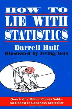 Learn how to interpret studies and statistics.   21 Books That Will Teach You Something Important