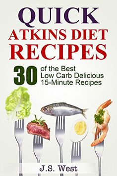 Atkins: Atkins Cookbook and Atkins Recipes. Quick Atkins Diet Recipes - 30 Delicious Quick and Easy 15-Minute Atkins Diet Meals for Weight Loss (Atkins ... for Beginners, Atkins Diet Kindle Free) - http://knowabouttheglow.com/foods/atkins-atkins-cookbook-and-atkins-recipes-quick-atkins-diet-recipes-30-delicious-quick-and-easy-15-minute-atkins-diet-meals-for-weight-loss-atkins-for-beginners-atkins-diet-kindle-free/