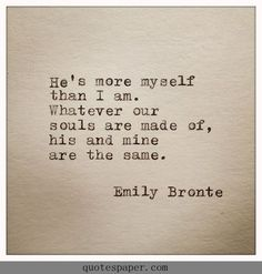 He is more myself than I am | #Quotes About Life