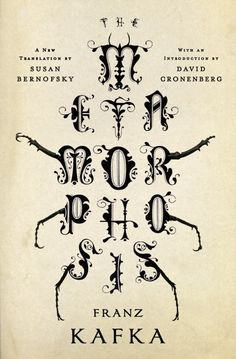 The Metamorphosis of type I'm loving this book cover byJamie...
