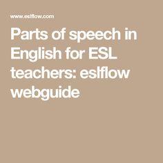 Parts of speech in English for ESL teachers: eslflow webguide