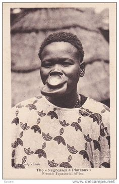 """The """"Negresses a Plateaux"""" , French Equatorial Africa , 1910s ; Large Lipped Native - Delcampe.com"""