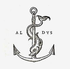 """Aldus Manutius printers mark, one of the first """"brands"""" as we know them."""