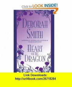 Heart of the Dragon (9780553762358) Deborah Smith , ISBN-10: 0553762354  , ISBN-13: 978-0553762358 ,  , tutorials , pdf , ebook , torrent , downloads , rapidshare , filesonic , hotfile , megaupload , fileserve