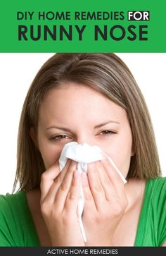 Home Remedies for a Runny Nose Runny Nose Remedies, Sore Throat Remedies, Skin Care Remedies, Cold Home Remedies, Natural Home Remedies, Natural Skin Care, Natural Health, Homemade Skin Care