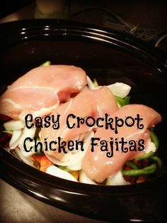 Easy Crockpot Chicken Fajitas - Eat at Home You'll need:   * 1 lb of Chicken Breasts   * 3 Peppers (Green, Red, and Yellow), sliced   * 1 Onion, sliced   * 1 Package of Taco Seasoning   * Flour or corn tortillas   * Toppings – sour cream, cheese, guacamole, etc. Instructions:   * Slice peppers and onions then place them on the bottom of the crock pot   * Put Chicken on top of peppers and onions   * Sprinkle taco seasoning on the top   * Cook on low for 6-8 hrs (or high for 3-4)   * The…