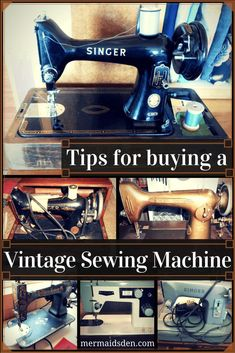 Sewing Machines Best Tips for Buying a Vintage Sewing Machine - The Mermaid's Den - As the owner of six vintage sewing machines, I've learned a lot (and made a few mistakes). Here's my advice on buying a vintage sewing machine. Sewing Machines Best, Treadle Sewing Machines, Antique Sewing Machines, Vintage Sewing Patterns, Sewing Machine Repair, Sewing Machine Tables, Sewing Tables, Easy Sewing Projects, Sewing Hacks