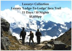 """This Luxury+ Collection Luxury 'Lodge-To-Lodge' Inca Trail to Machu Picchu Vacation passes through Lima, the Capital City, and flies straight to Cusco to visit the Inca and Colonial Highlights in and around the """"Imperial City"""" and the Sacred Valley before beginning the 8 Day Trek to Machu Picchu while staying in Luxury Lodges along the Salkantay Trail.  You will enjoy all Private Tours and stay in Belmond's Historic 5* Monasterio Hotel."""
