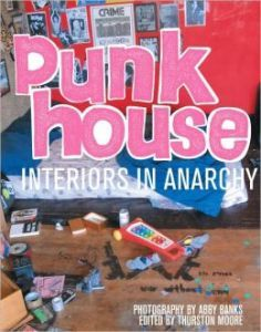Punk house : [interiors in anarchy]