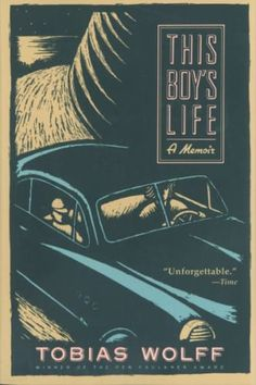 Tobias Wolff's This Boy's Life is a top memoir book worth reading.