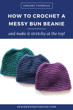 Messy bun beanies are super fun to crochet and wear. Especially when they're stretchy at the top! In this crochet tutorial, you'll learn how to start a messy bun beanie so that it stays stretchy at the top and it's easy to pull hair through. Click through Easy Crochet Hat, Crochet Beanie Pattern, Easy Crochet Patterns, Crochet Designs, Crochet Gifts, Crochet Stitches, Crochet Baby, Crochet Ideas, Learn Crochet