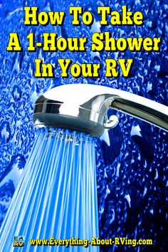 How To Take A 1-Hour Shower In Your RV: Is your RV's shower giving you the cold shoulder?  Read More: http://www.everything-about-rving.com/rv-1.html Happy RVing! #rving #rv #camping #leisure #outdoors