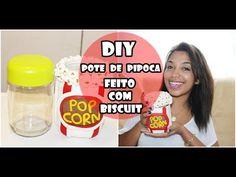 FAÇA VOCÊ MESMO :: POTE DE PIPOCA COM BISCUIT - YouTube