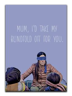 Bird Box Mother's Day Card - Mum, I'd Take My Blindfold Off For You.
