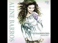 CD Extraordinário Amor de Deus - Aline Barros (Completo)