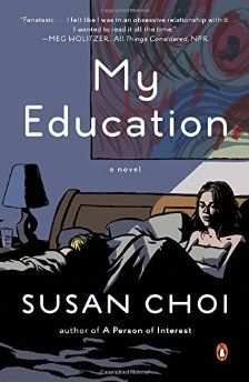 Susan Choi's novel My Education