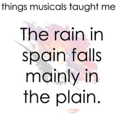 The things musicals have taught me - My Fair Lady