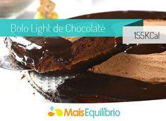 Bolo de chocolate light com apenas 155 calorias o pedaço http://maisequilibrio.com.br/receitas-light/bolo-light-de-chocolate-8-2-7-729.html