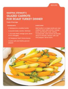 Talk about a seasonal side dish—these glazed carrots from Martha Stewart look amazing!