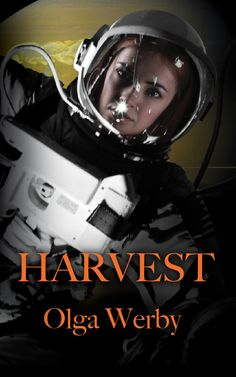 """This is an alternate cover for """"Harvest"""". Same story, different cover. The first galactic civilization comes back to harvest Earth. Deadly nanobots unleashed in human blood. A shy anthropologist is the world's only hope. Lizard Girl, Hard Science Fiction, Book Presentation, Human Dna, Sci Fi Books, First Contact, Self Publishing, Staying Alive, Body Image"""