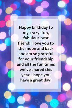 Happy Birthday Best Friend Quotes, Happy Birthday Wishes For A Friend, Birthday Wishes For Her, Birthday Wishes Messages, Happy Tree Friends, Happy Birthday Me, Birthday Wishes For A Friend Messages, Happy Birthday Captions, Best Friend Messages