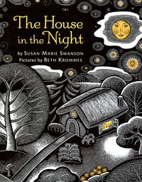 """Paul poet and children's book author Susan Marie Swanson wrote the book that won this year's prestigious Caldecott Medal for best picture book. The illustrator is Beth Krommes of New Hampshire. The book is called """"The House in the Night. Zine, Night Book, Night Time, Award Winning Books, Award Winner, Thing 1, B 13, Children's Picture Books, Kids Reading"""