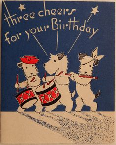 Three cheers for Scotties! ~ Vintage birthday card, ca. 1930s