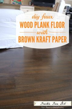 DIY faux wood plank floor using brown kraft paper Freckle Face Girl for Remodelaholic Faux Wood Flooring, Diy Flooring, Wood Planks, Plywood Floors, Cheap Flooring Ideas Diy, Unique Flooring, Flooring Options, Hardwood Floors, Brown Paper Bag Floor