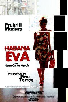 Habana Eva, directed by my Fav Fina Torres ;)