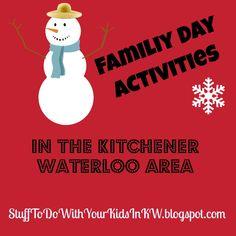 This year Family Day is on Monday February 19, 2018 in Ontario Canada.  Here in Kitchener Waterloo and Area we celebrate all weekend l...