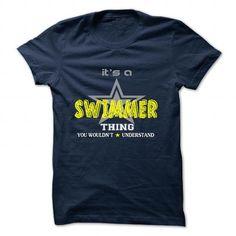 SWIMMER T Shirts, Hoodies. Check price ==► https://www.sunfrog.com/Camping/SWIMMER-128677125-Guys.html?41382