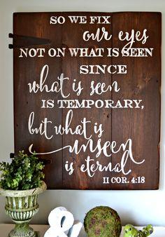 2 Corinthians 4:18 Sign | Aimee Weaver Designs