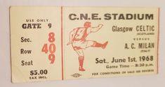 Celtic v A C Milan Ticket 1st June 1968 : CNE Stadium Toronto  Canada : Rare