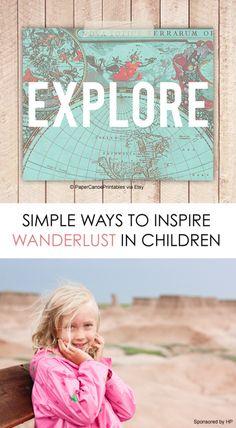 5 Ways to Inspire Wanderlust in Children #travel