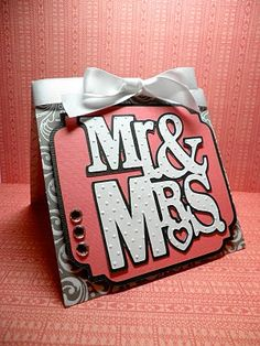 Cricut Tie the Knot Cartridge Mr and Mrs Card