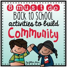 Building Community in Your Classroom! Here's a post about how to get it started in your first weeks of school!